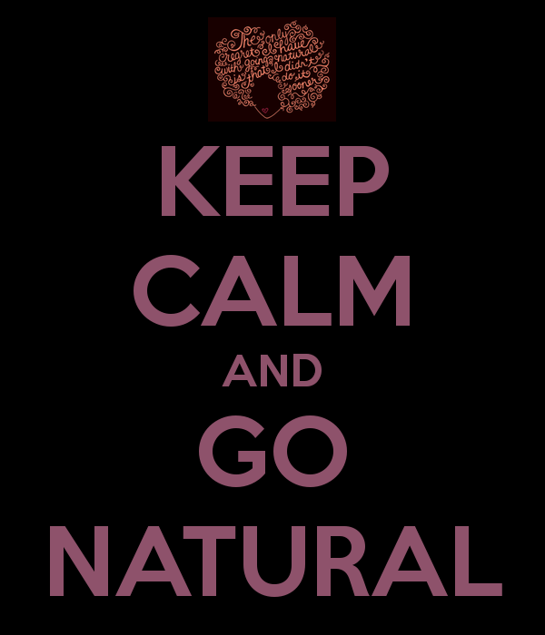 keep-calm-and-go-natural-47